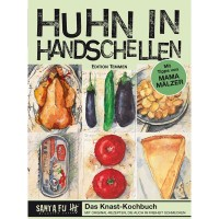"""Kochbuch """"Huhn in Handschellen"""" - Rezepte aus dem Gefängnis von Santa Fu"""